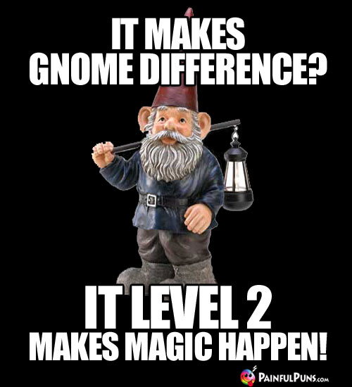 IT makes no difference? IT Level 2 makes magic happen!