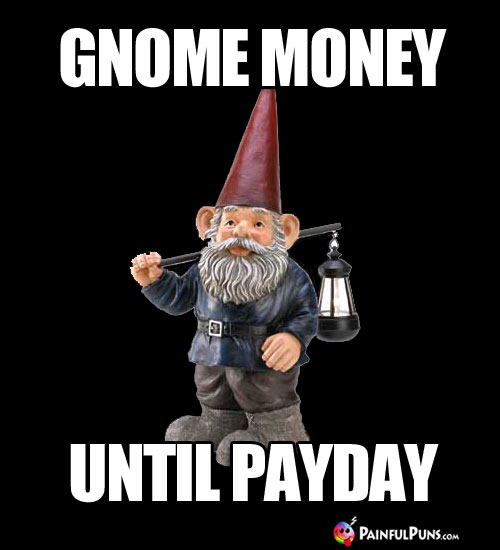 Gnome money until payday
