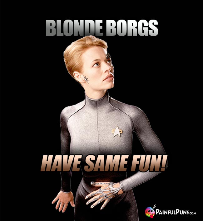 Blonde Borgs Have Same Fu!