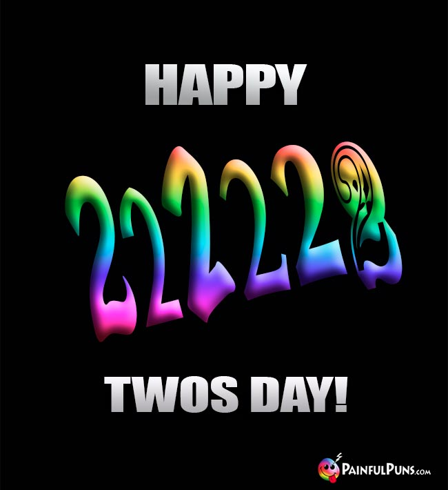 Happy Twos Day!