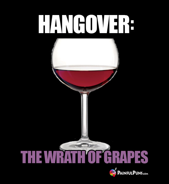 Hangover: The Wrath of Grapes