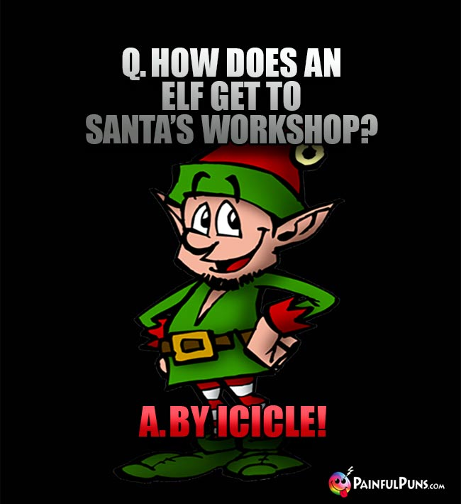 Xmas Riddles, Short Christmas Jokes, North Pole Puns 10   PainfulPuns.com